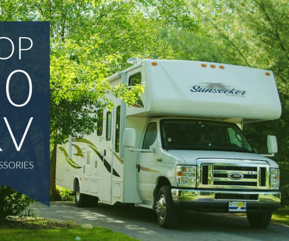 Top 10 RV Accessories