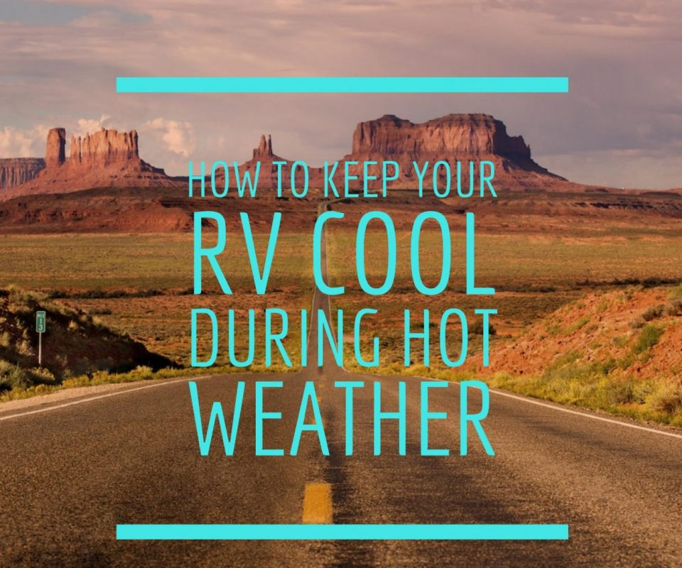 Keep Your RV Cool